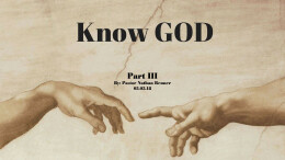 Know God part 3