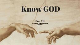 Know God part 7