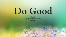 Do Good Part 1