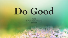 Do Good Part 2